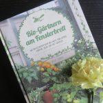 Buchrezension: Gärtnern am Fensterbrett
